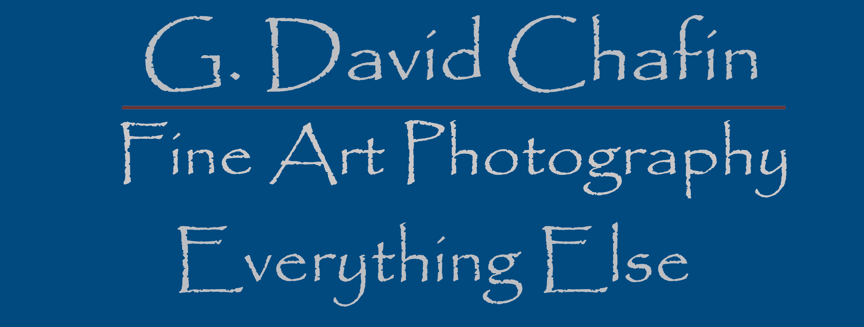 G. David Chafin Fine Art Photography